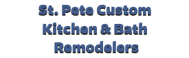 St. Pete Custom Kitchen & Bath Remodelers